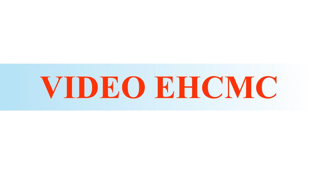 video ehcmc